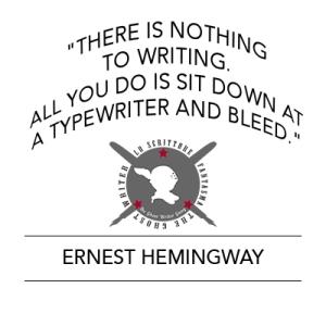 """""""Non c'è niente da scrivere. Tutto quello che devi fare è sederti davanti a una macchina da scrivere e iniziare a sanguinare"""" E.H."""
